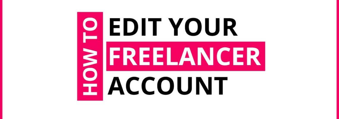 How To Edit Your Freelancer Account On Crowdshare?