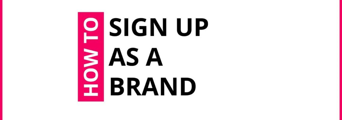 How To Sign Up As A Brand On Crowdshare?