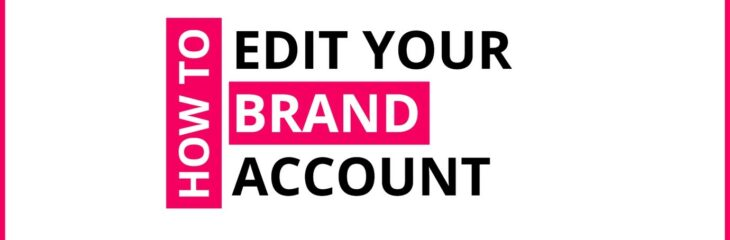 How To Edit Your Brand Account On Crowdshare?