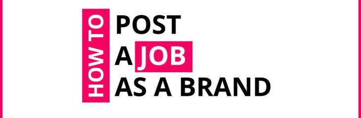 How To Post A Job (As A Brand) On Crowdshare?